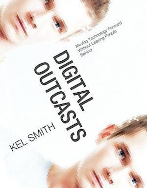 Digital Outcasts