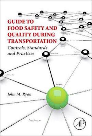 Bog, hardback Guide to Food Safety and Quality During Transportation af John M. Ryan
