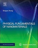 Physical Fundamentals of Nanomaterials (Micro & Nano Technologies)