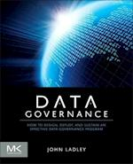 Data Governance (The Morgan Kaufmann Series on Business Intelligence)