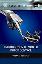 Introduction to Mobile Robot Control af Spyros G. Tzafestas
