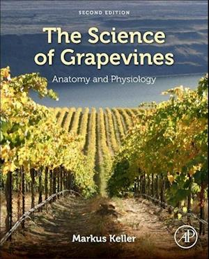 Bog, hardback The Science of Grapevines af Markus Keller