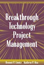 Breakthrough Technology Project Management (E-Business Solutions)