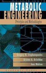 Metabolic Engineering: Principles and Methodologies af G. Stephanopoulos, Gregory Stephanopoulos, Jens Nielsen