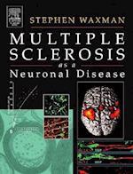 Multiple Sclerosis as a Neuronal Disease af Stephen G. Waxman