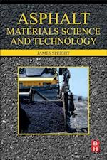Asphalt Materials Science and Technology