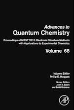 Proceedings of MEST 2012: Electronic Structure Methods with Applications to Experimental Chemistry (Advances in Quantum Chemistry, nr. 68)