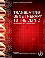 Translating Gene Therapy to the Clinic af Jeffrey Laurence