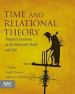 Time and Relational Theory (MORGAN KAUFMANN SERIES IN DATA MANAGEMENT SYSTEMS)