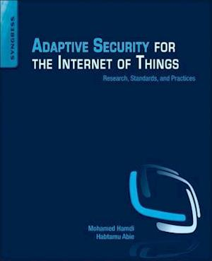 Bog, paperback Adaptive Security for the Internet of Things af Mohamed Hamdi