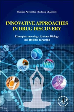 Innovative Approaches in Drug Discovery af Rathnam Chaguturu, Bhushan Patwardhan