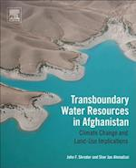 Transboundary Water Resources in Afghanistan af John F. Shroder