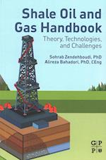 Shale Oil and Gas Handbook