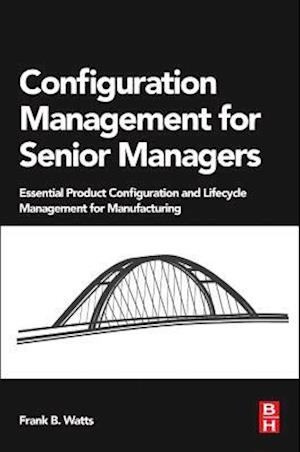 Configuration Management for Senior Managers