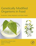 Genetically Modified Organisms in Food