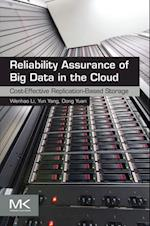 Reliability Assurance of Big Data in the Cloud af Yun Yang