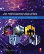 Opto-mechanical Fiber Optic Sensors