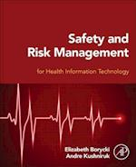 Safety and Risk Management for Health Information Technology