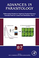 Mathematical Models for Neglected Tropical Diseases: Essential Tools for Control and Elimination, Part A (Advances in Parasitology)
