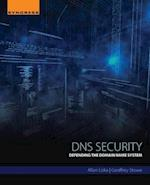 Dns Security: Hacking and Defending the Domain Name System af Allan Liska
