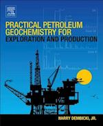Practical Petroleum Geochemistry for Exploration and Production af Harry Dembicki