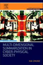 Multi-Dimensional Summarization in Cyber-Physical Society (Computer Science Reviews and Trends)