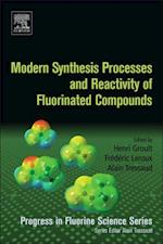 Modern Synthesis Processes and Reactivity of Fluorinated Compounds