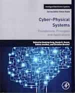 Cyber-Physical Systems (Intelligent Data Centric Systems Sensor Collected Intelligence)