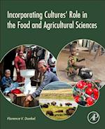 Incorporating Cultures' Role in the Food and Agricultural Sciences
