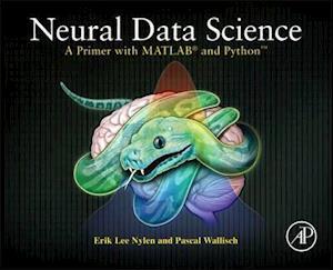 Bog, paperback Neural Data Science af Pascal Wallisch