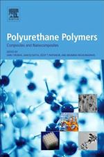 Polyurethane Polymers: Composites and Nanocomposites