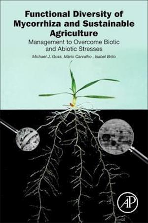 Bog, paperback Functional Diversity of Mycorrhiza and Sustainable Agriculture af Michael Goss