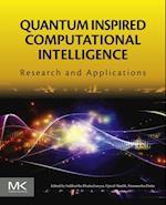 Quantum Inspired Computational Intelligence