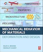 Mechanical Behavior of Materials: Deformation and Design