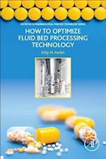 How to Properly Optimize a Fluid Bed Granulation Unit Operation: Part of the Expertise in Pharmaceutical Process Technology Series
