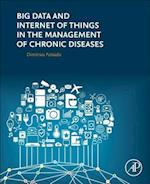 Big Data and Internet of Things in the Management of Chronic Diseases