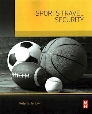 Bog, paperback Sports Travel Security af Peter Tarlow