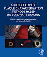 Atherosclerotic Plaque Characterization Methods Based on Coronary Imaging