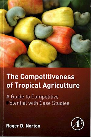 Bog, paperback The Competitiveness of Tropical Agriculture af Roger Norton