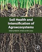 Soil Health and Intensification of Agroecosystems