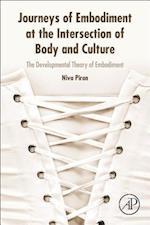 Journeys of Embodiment at the Intersection of Body and Culture