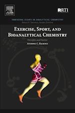 Exercise, Sport, and Bioanalytical Chemistry (Emerging Issues in Analytical Chemistry)