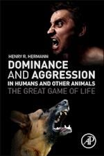 Dominance and Aggression in Humans and Other Animals
