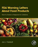 FDA Warning Letters About Food Products af Joy Frestedt