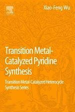 Transition Metal-Catalyzed Pyridine Synthesis