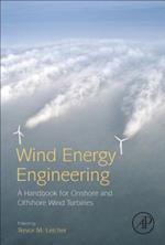 Wind Energy Engineering: an on-Shore Handbook