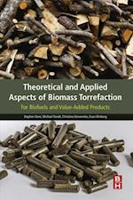 Theoretical and Applied Aspects of Biomass Torrefaction