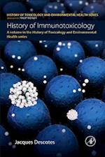 History of Immunotoxicology (History of Toxicology and Environmental Health)