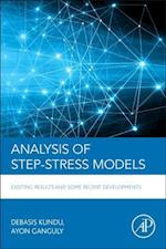 Analysis of Step-Stress Models: Existing Results and Some Recent Developments