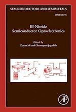 III-Nitride Semiconductor Optoelectronics (SEMICONDUCTORS AND SEMIMETALS)